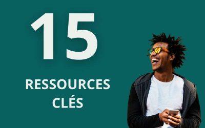 15 ressources clés pour réussir votre communication !