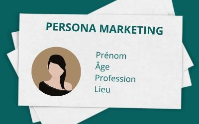 6 étapes pour définir son persona marketing !