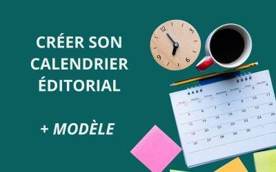 Le calendrier éditorial : enjeux et astuces