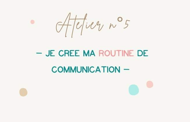 atelier collectif routine communication
